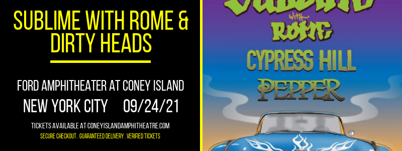 Sublime With Rome & Dirty Heads at Ford Amphitheater at Coney Island