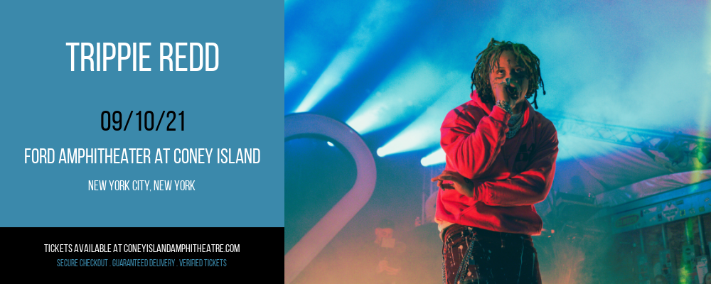 Trippie Redd at Ford Amphitheater at Coney Island